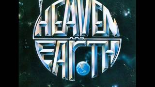 Heaven & Earth - How Do You Think You