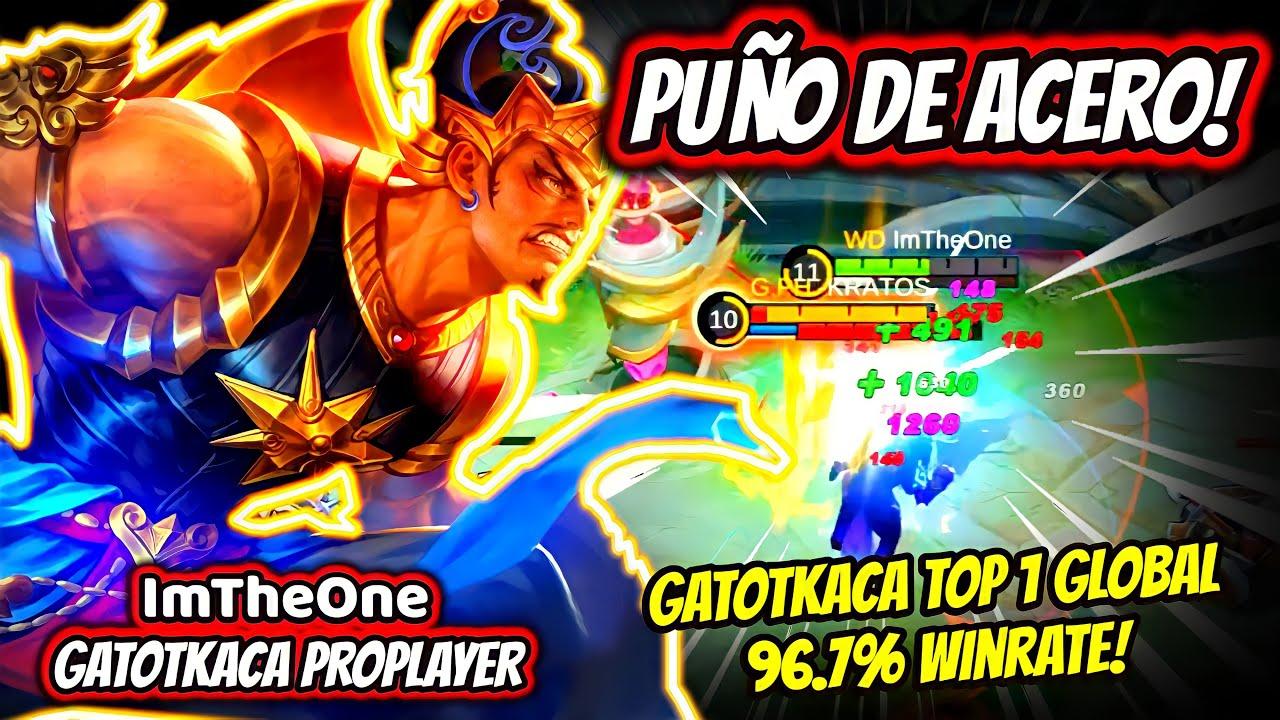 ¡EL VERDADERO PUÑO DE ACERO! GATOTKACA TOP 1 GLOBAL 96.7% WINRATE! | MOBILE LEGENDS