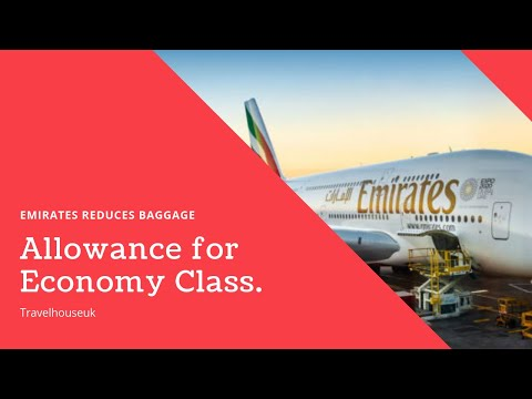 #Emirates Reduces #Baggage Allowance For #Economy Class.