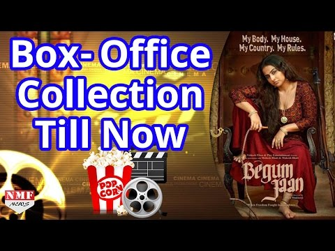 Begum Jaan Box Office Collection Till Now  Vidya Balan