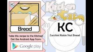 Zucchini Raisin Nut Bread - Kitchen Cat