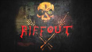 RiffOut EP 2015 Teaser Video...