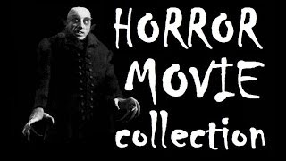 Horror Movie Collection!