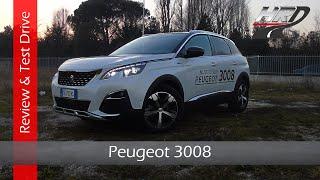 2017 Peugeot 3008 GT Line (120 hp) - Test drive/Prova su strada - Review/Recensione