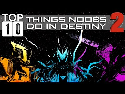 TOP TEN: Things Noobs Do 2!! Funny Destiny The Taken King Bloopers, Fails, And More! (Hilarious!)