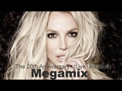 britney-spears-the-20th-anniversary-(live-addition)-megamix-part.-2