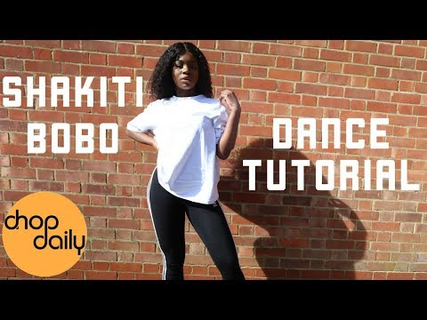 How To Shakiti Bobo (Dance Tutorial) | Chop Daily