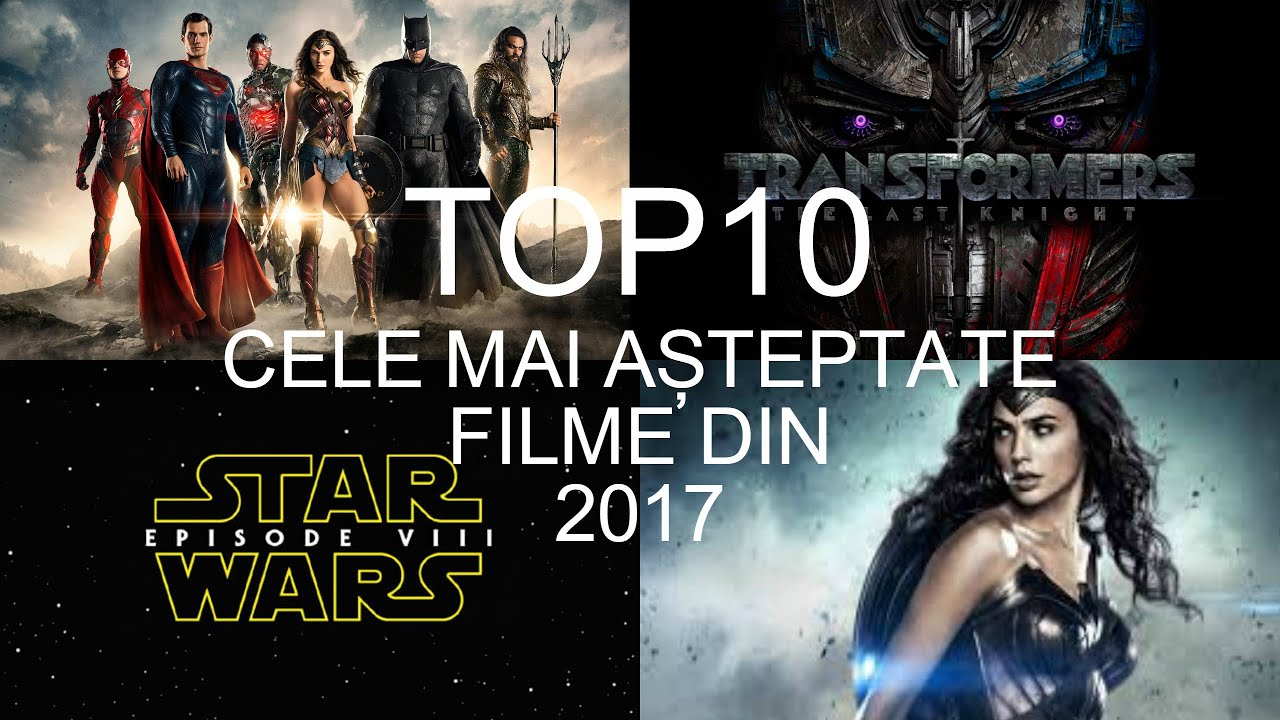 top 10 cele mai asteptate filme din 2017 youtube. Black Bedroom Furniture Sets. Home Design Ideas