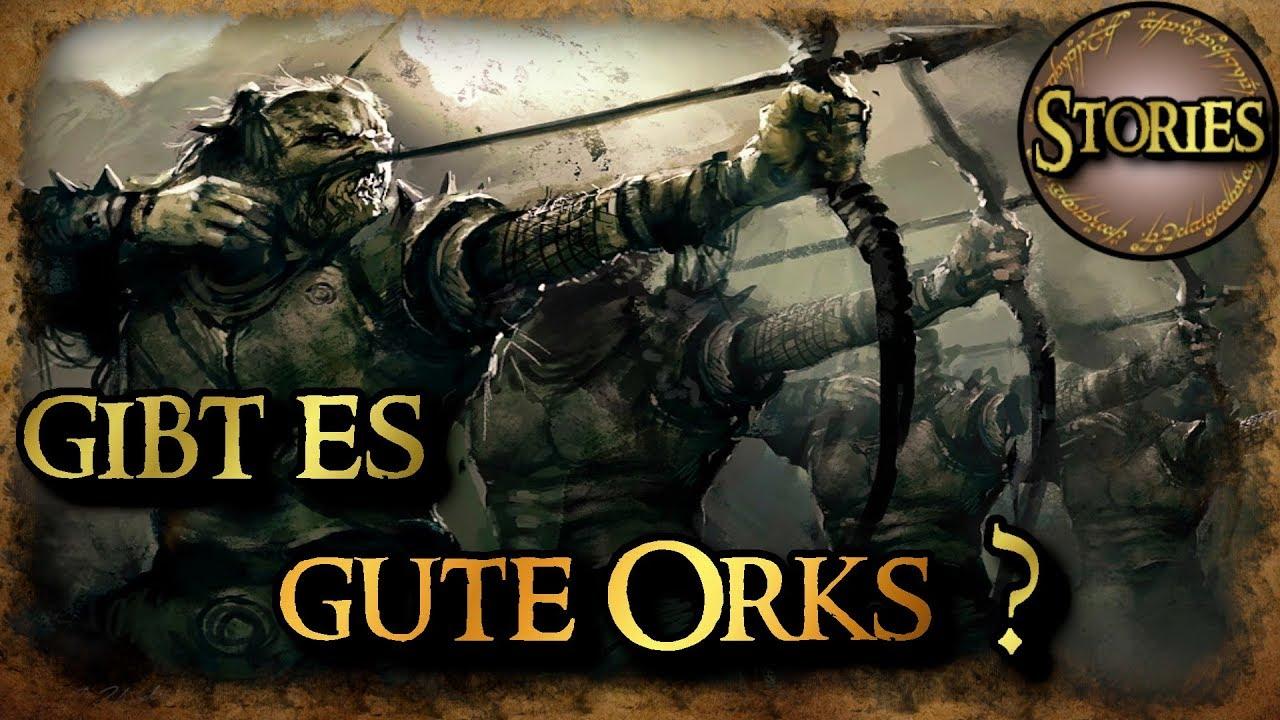 Gibt Es Gute Orks Der Herr Der Ringe Der Hobbit Youtube