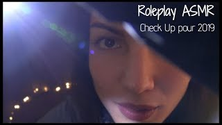 ASMR Roleplay 🔎 Check Up 2019 * Multi déclencheurs