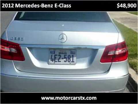 2012 Mercedes Benz E Class Used Cars San Antonio TX