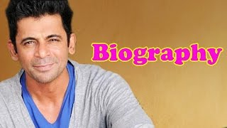 Sunil Grover | Biography | Unknown facts