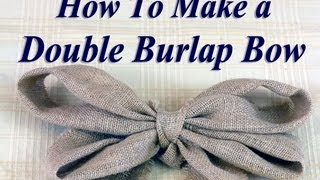 How to Make a Big Burlap Bow Thumbnail