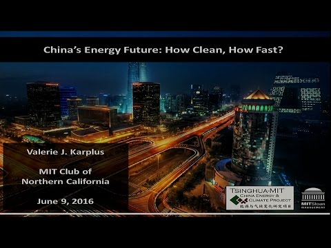 China's Energy Future: How Clean, How Fast? - Professor Valerie Karplus, MIT