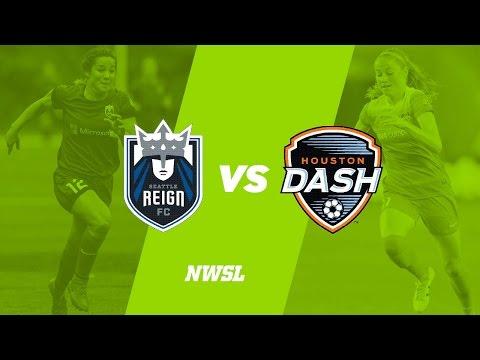 Seattle Reign FC vs. Houston Dash
