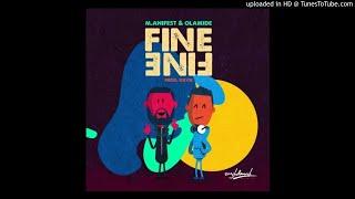 M.anifest ft. Olamide - Fine Fine (Prod. Kuvie)