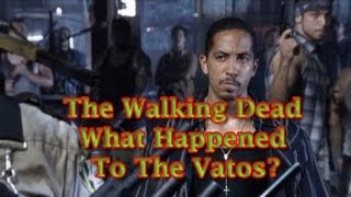 The Walking Dead - What Happened to the Vatos
