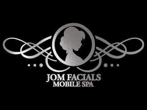 Jom Facials MOBILE SPA