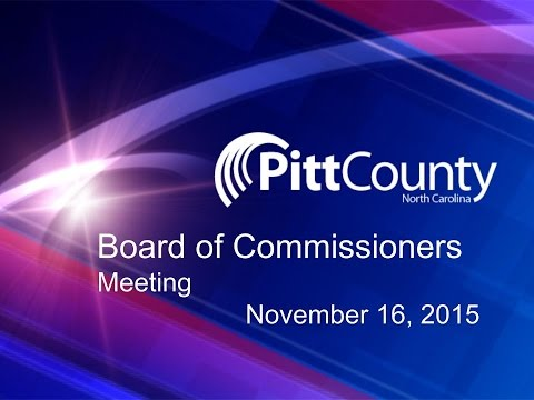 Pitt County Commissioners meeting for 11/16/2015