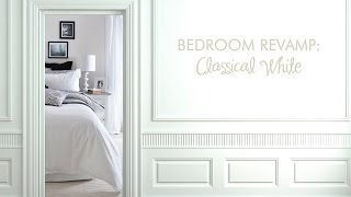Video Style Series: Classical White Bedroom