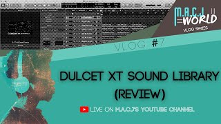 DULCET XT Sound Library (Review) | MVlog #7 | M.A.C.J