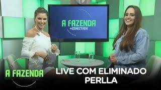 A FAZENDA 10 | Perlla participa da live do eliminado