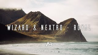 Wizard &amp NextRO - Royal