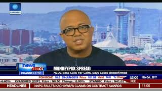 Monkeypox Outbreak: No Reason To Panic - NCDC Boss