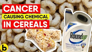 Cancer-Causing Chemical Found In Popular Cereals and Granola Bars