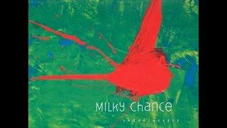 Milky Chance Stolen Dance HQ.mp3