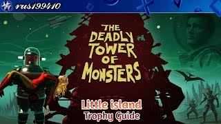 The Deadly Tower of Monsters - Little island (Trophy Guide) rus199410 [PS4]