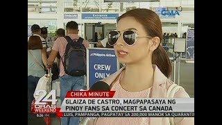 24 Oras: Glaiza de Castro, magpapasaya ng Pinoy Fans sa concert sa Canada