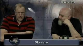 Atheist Experience #891: Slavery