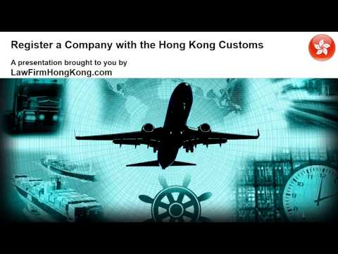 Register a Company with the Hong Kong Customs