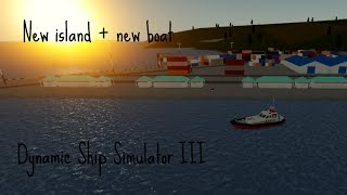 NEW UPDATE!!! New Submarines + Huge New Island + MORE!!! | ROBLOX | Dynamic Ship Simulator III