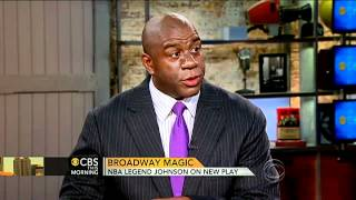 CBS This Morning - Magic Johnson on life, business and sports