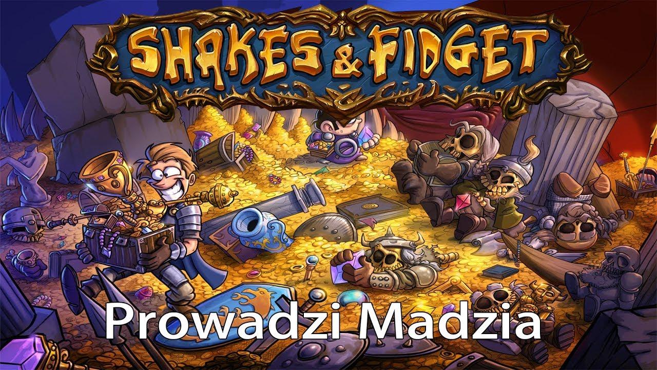 Shakes&Fidget #12