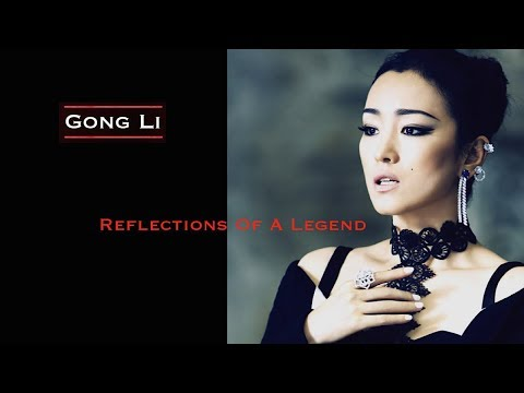Gong Li 巩俐 Reflections Of A Legend 19872018