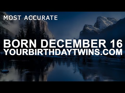 Born on December 16 | Birthday | #aboutyourbirthday | Sample