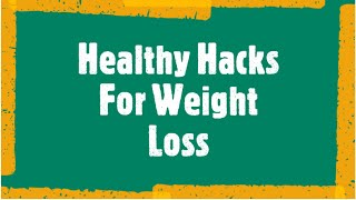 6 SIMPLE WAYS TO LOSE A LITTLE WEIGHT | BEST HEALTHY HACKS FOR WEIGHT LOSS (2020)