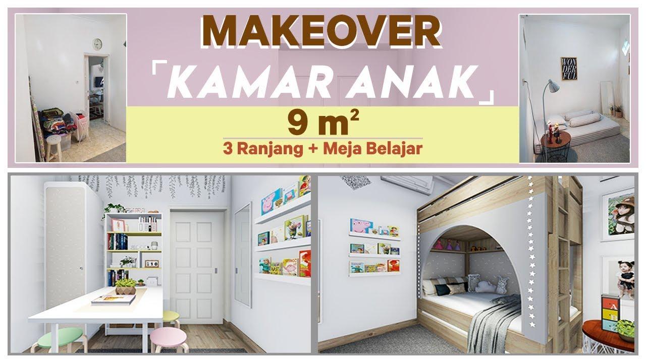 MAKEOVER Kamar Anak Ukuran 9 m2 Muat 3 ANAK Sekaligus ...