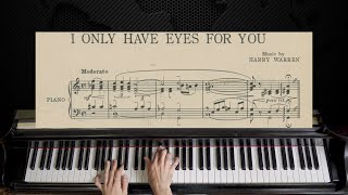 I Only Have Eyes For You - Harry Warren | Piano with Sheet Music