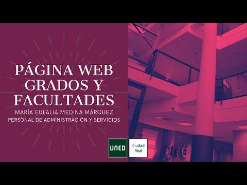 WEB GRADOS Y FACULTADES (María Eulalia Medina Márquez)