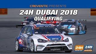 Hankook 24H Dubai 2018 - Qualifying