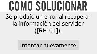 Como Solucionar El Error RH-01 De La Play Store 2017 | Español | Sin Root | Deriam Ladines