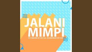 Jalani Mimpi (feat. Manokwari Hip Hop)