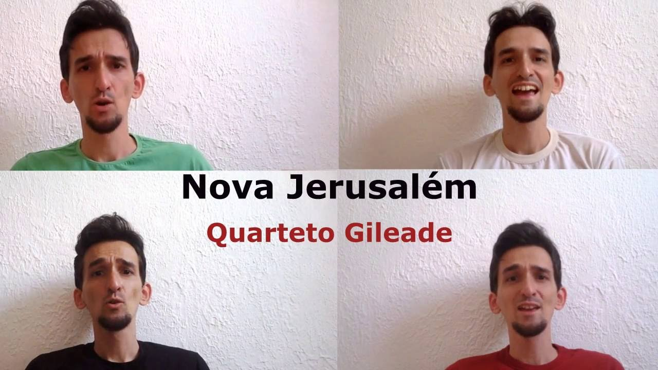 Nova Jerusalém - Quarteto Gileade / Quarteto de um homem só (Wesley Paródias)