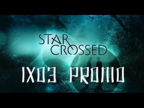 Star Crossed 1x03 Promo Our Toil Shall Strive to Mend