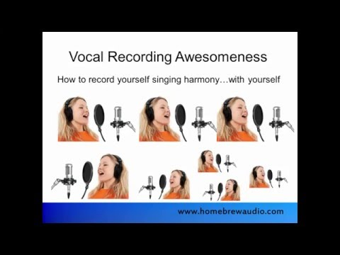 Harmony Recording Awesomeness - Sing Harmony With Yourself
