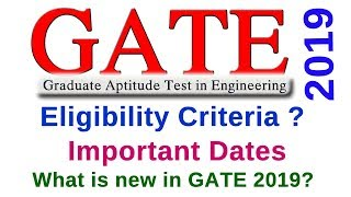 #GATE 2019 DATE OFFICIAL NOTIFICATION WITH IMPORTANT DATES